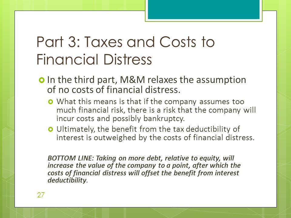 Part 3: Taxes and Costs to Financial Distress