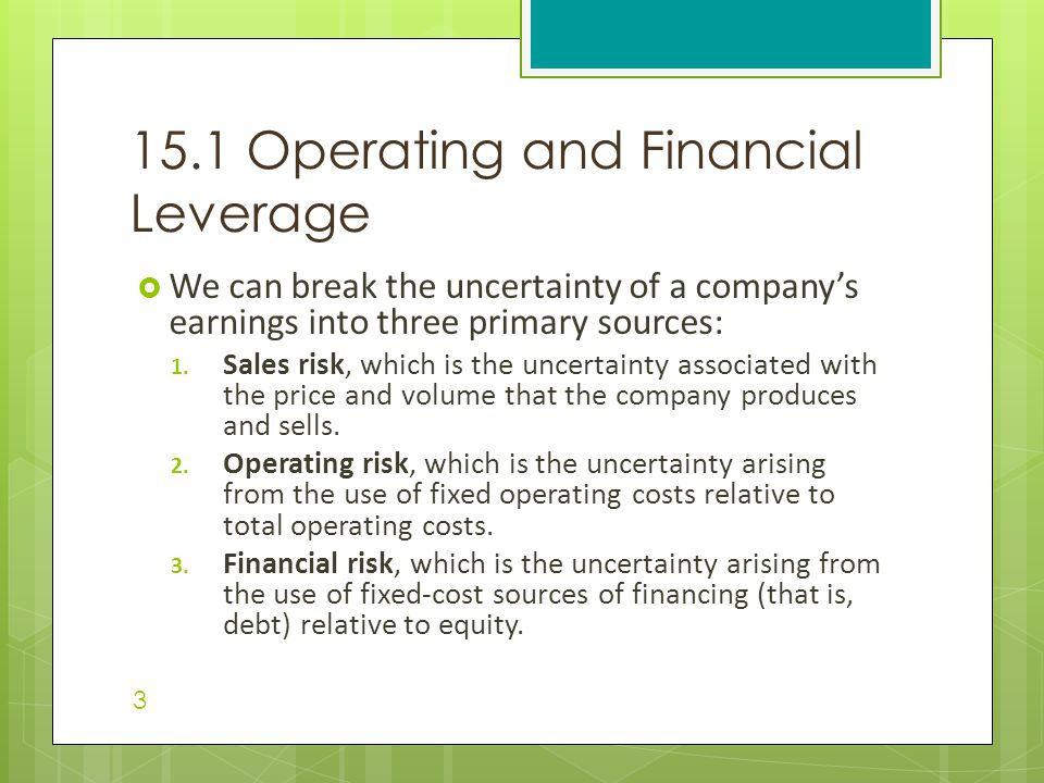 15.1 Operating and Financial Leverage