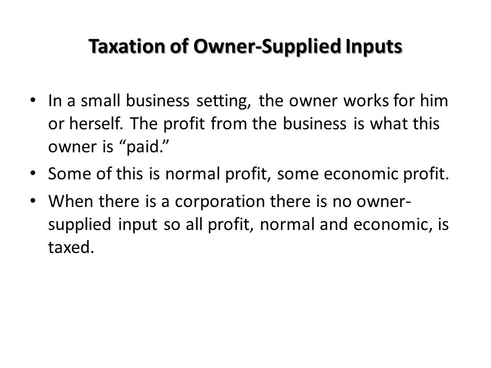 Taxation of Owner-Supplied Inputs