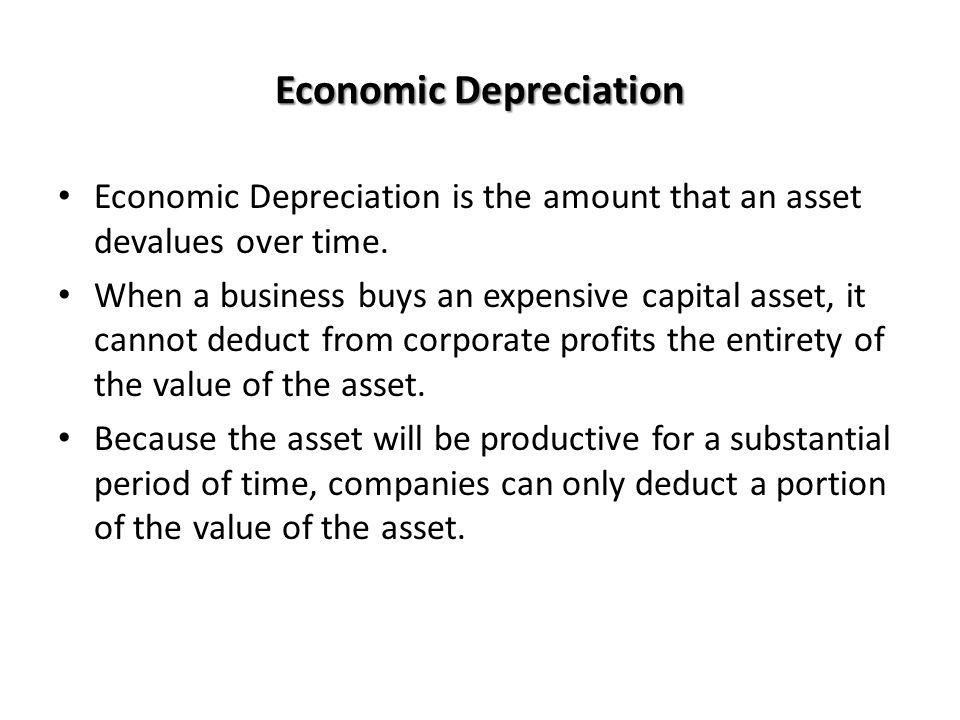 Economic Depreciation