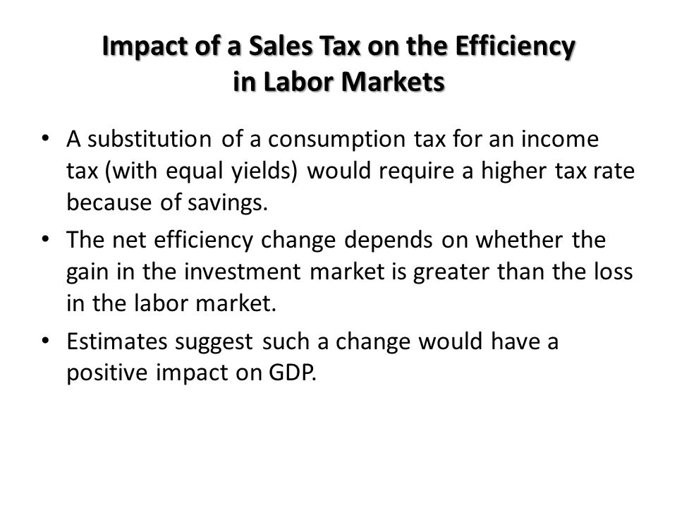 Impact of a Sales Tax on the Efficiency in Labor Markets