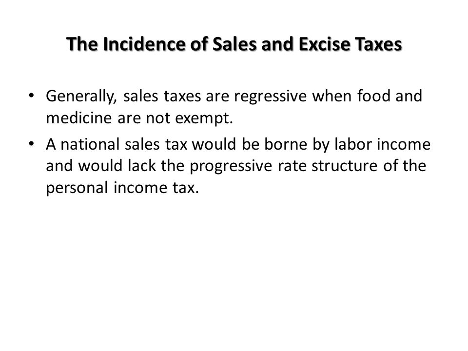 The Incidence of Sales and Excise Taxes