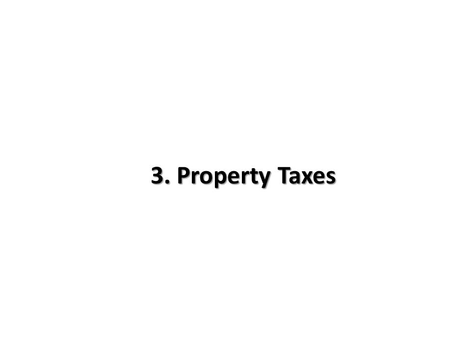 3. Property Taxes