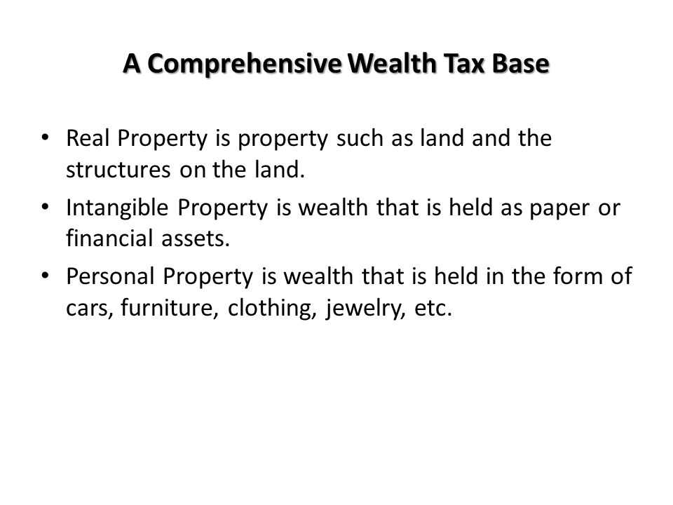 A Comprehensive Wealth Tax Base