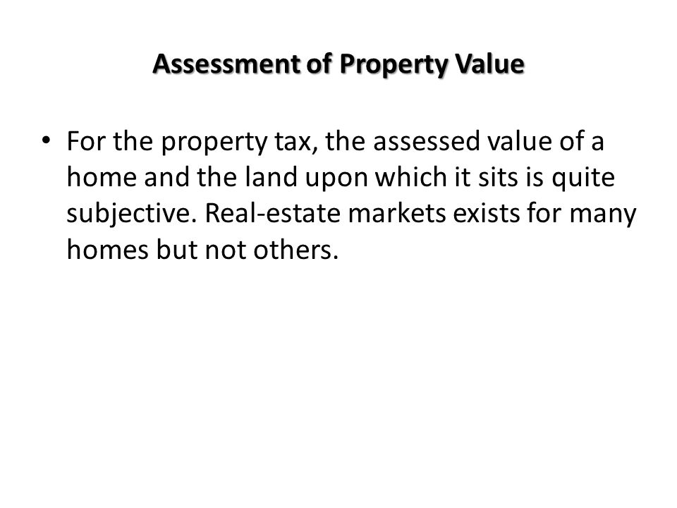 Assessment of Property Value