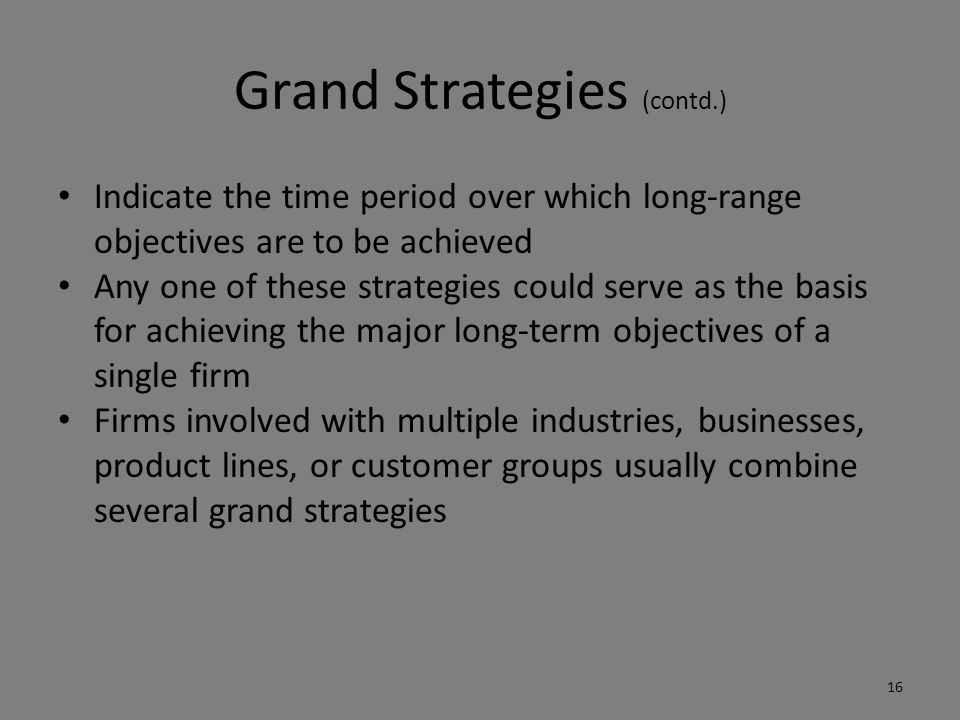 Grand Strategies (contd.)