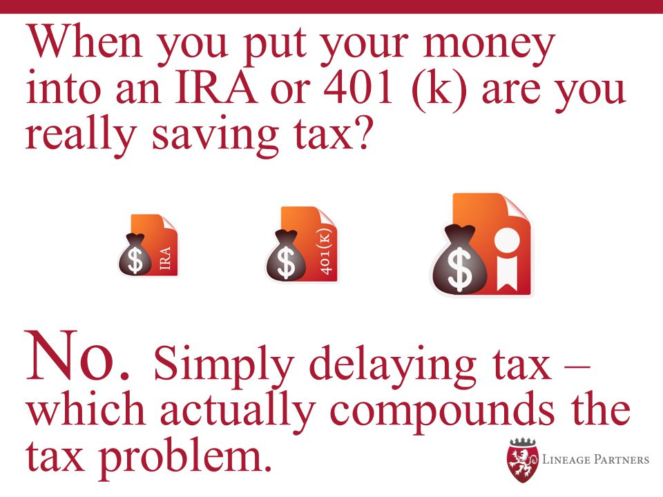 No. Simply delaying tax – which actually compounds the tax problem.
