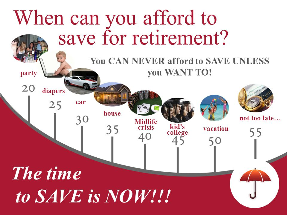 You CAN NEVER afford to SAVE UNLESS you WANT TO!