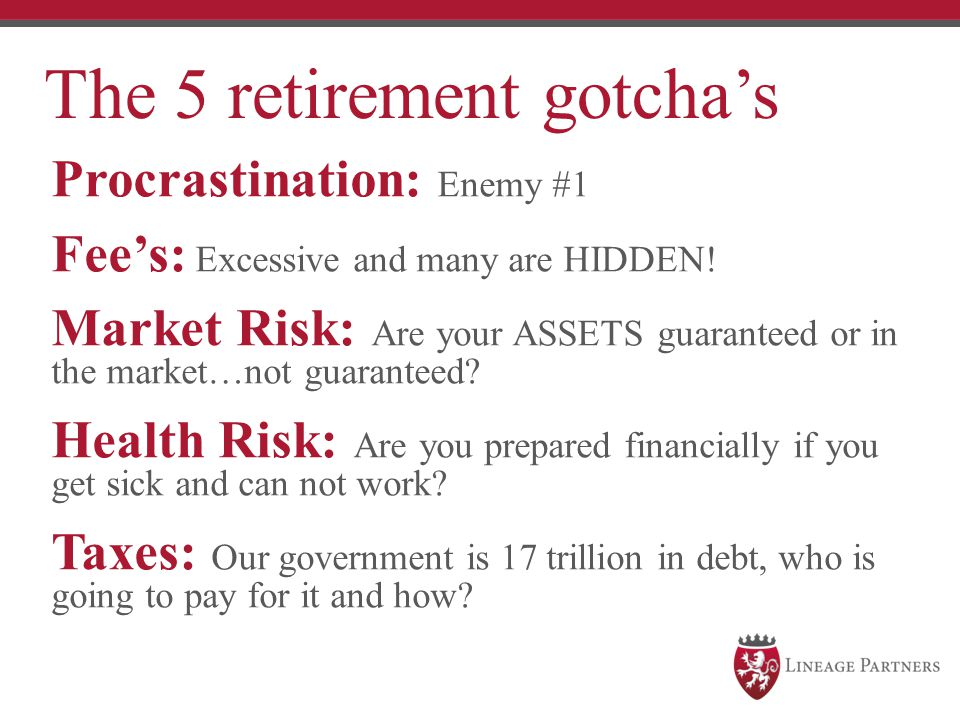 The 5 retirement gotcha's