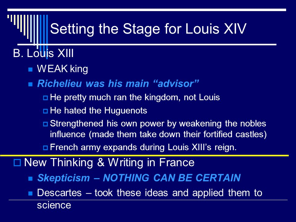 Setting the Stage for Louis XIV