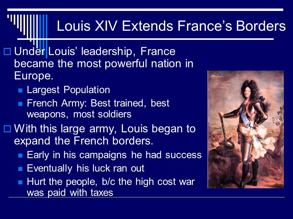 Louis XIV Extends France's Borders
