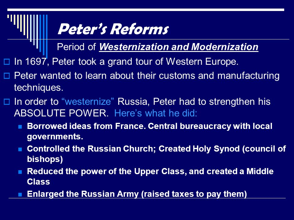 Peter's Reforms Period of Westernization and Modernization