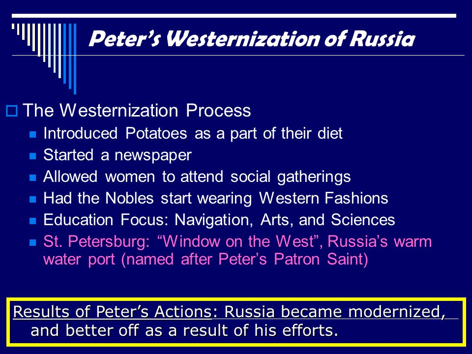 Peter's Westernization of Russia