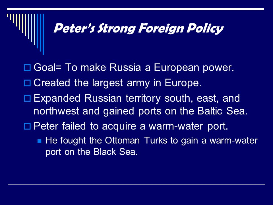 Peter's Strong Foreign Policy