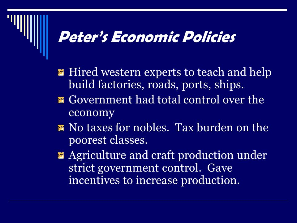 Peter's Economic Policies