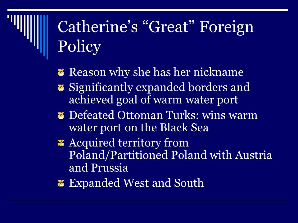 Catherine's Great Foreign Policy