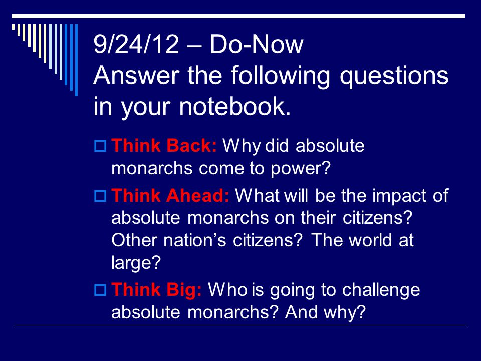9/24/12 – Do-Now Answer the following questions in your notebook.