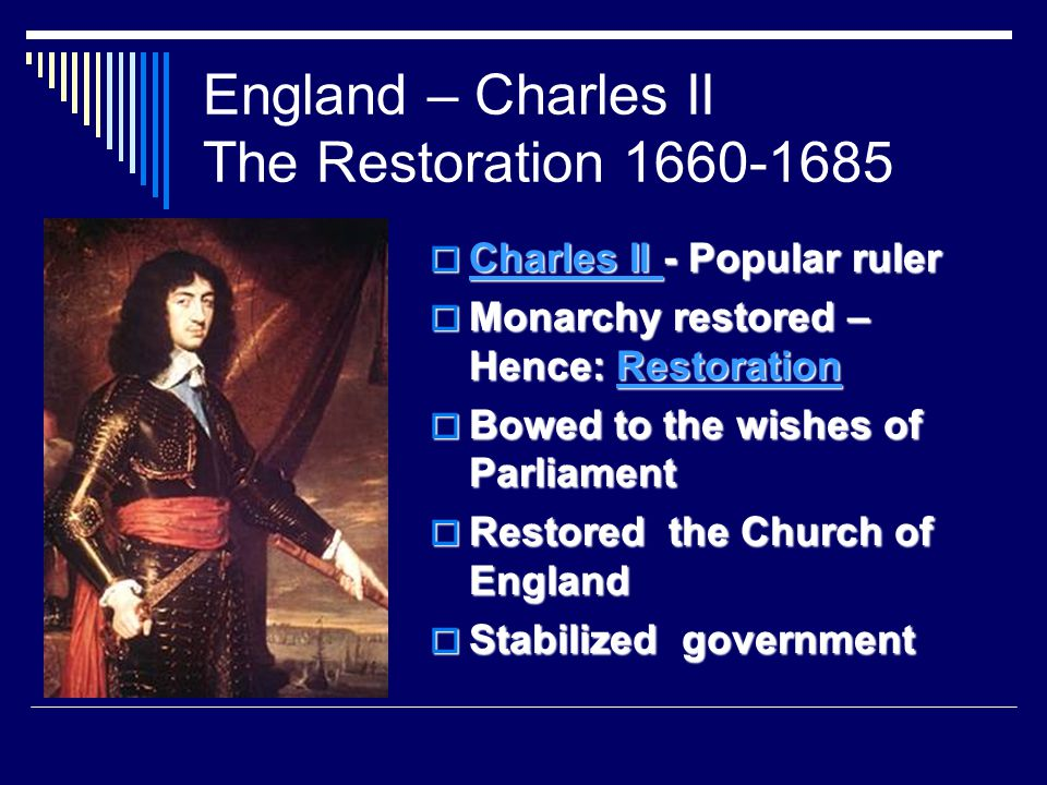 England – Charles II The Restoration 1660-1685