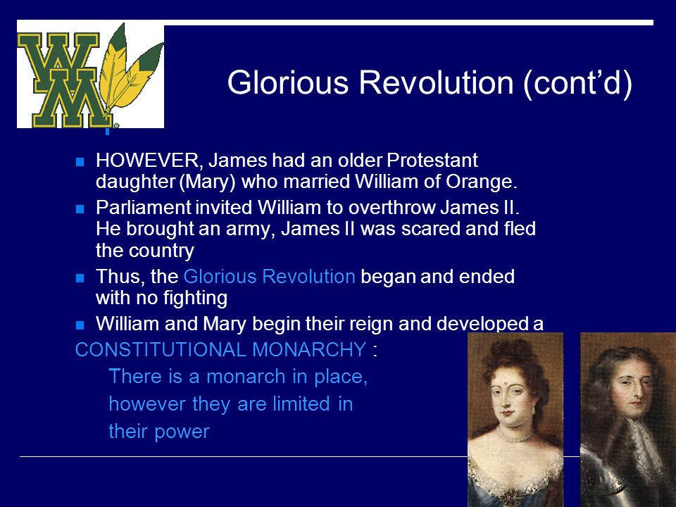 Glorious Revolution (cont'd)