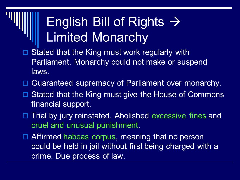 English Bill of Rights  Limited Monarchy