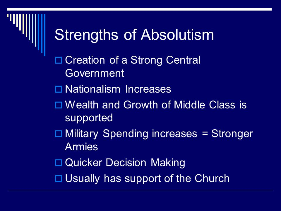 Strengths of Absolutism