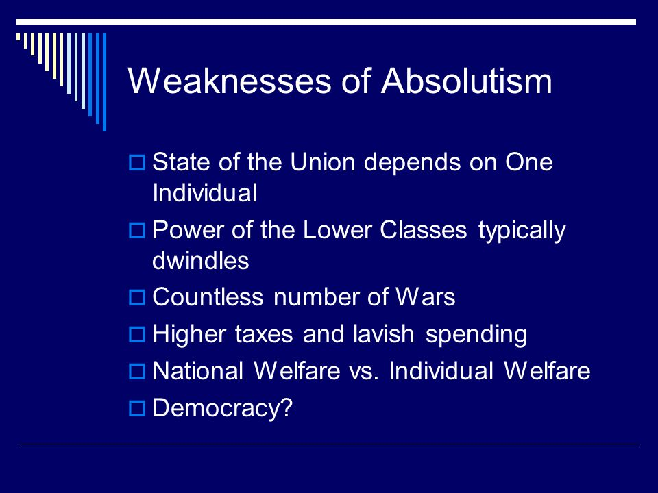 Weaknesses of Absolutism