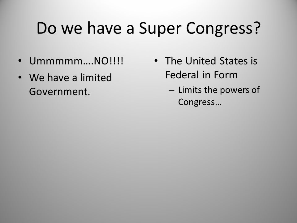 Do we have a Super Congress