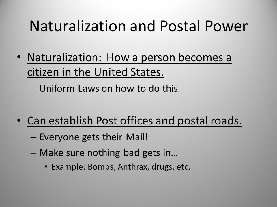 Naturalization and Postal Power