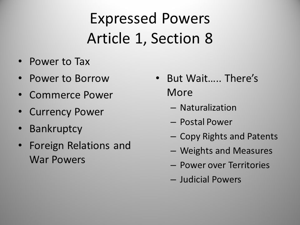 Expressed Powers Article 1, Section 8