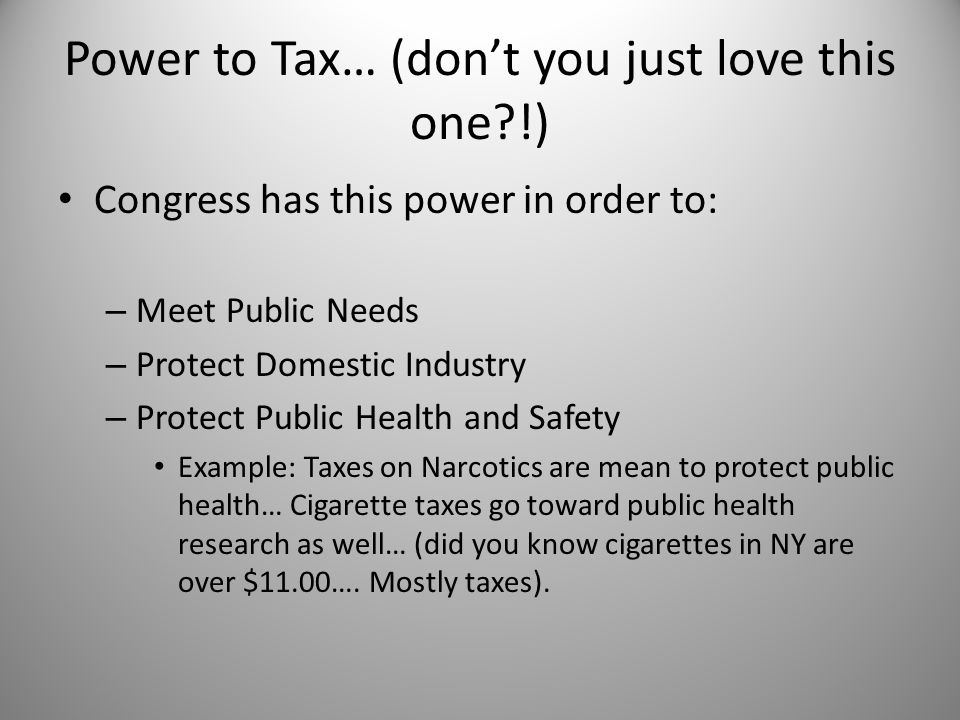 Power to Tax… (don't you just love this one !)