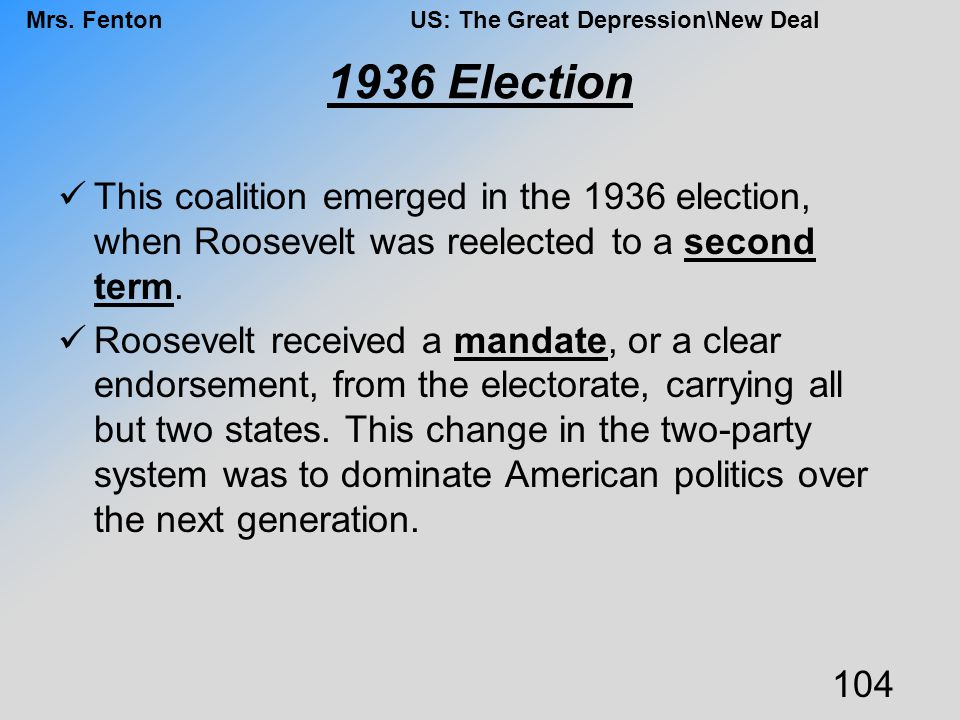 1936 Election This coalition emerged in the 1936 election, when Roosevelt was reelected to a second term.