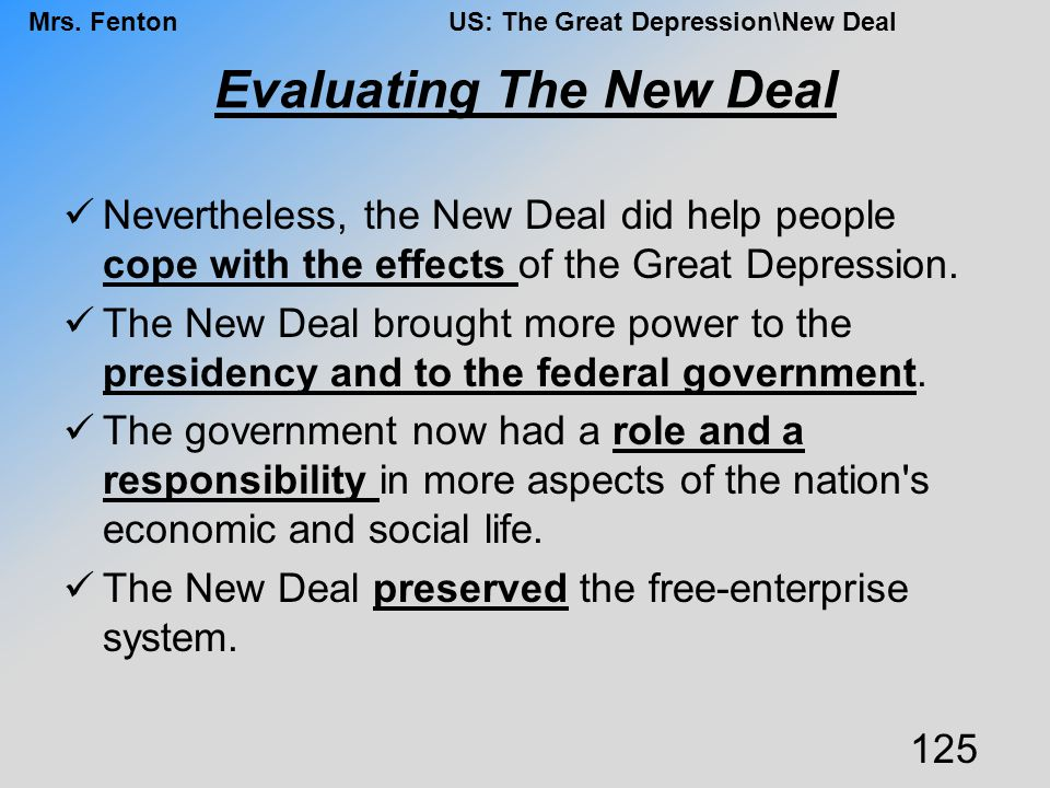 Evaluating The New Deal