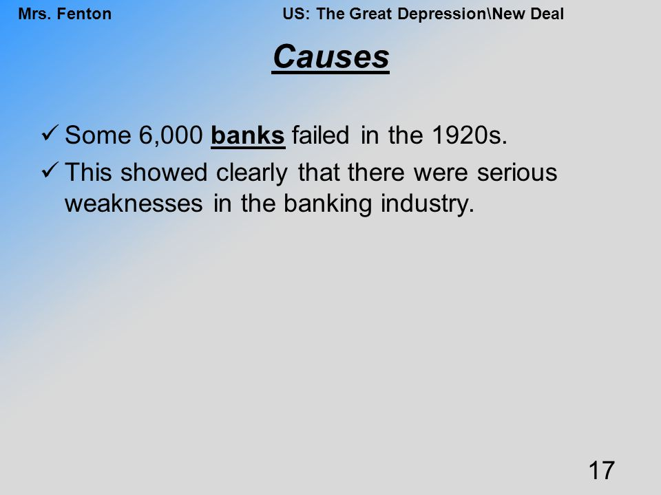 Causes Some 6,000 banks failed in the 1920s.