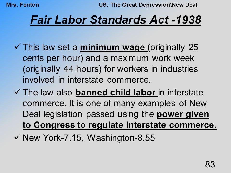 Fair Labor Standards Act -1938