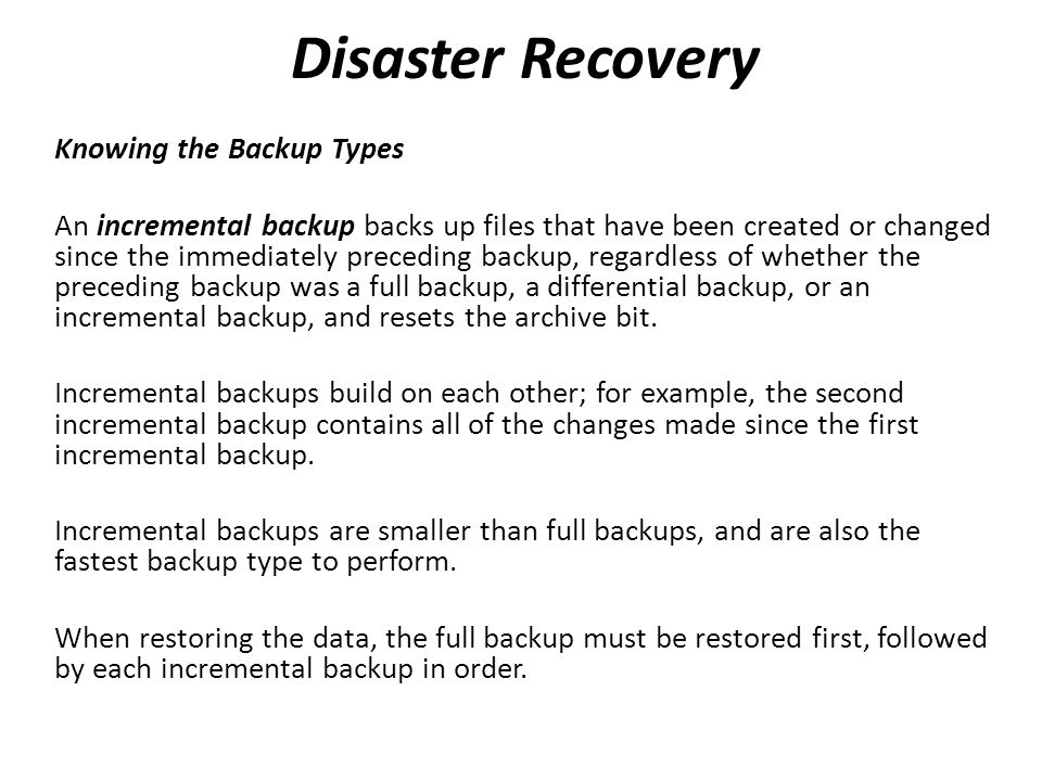 Disaster Recovery Knowing the Backup Types