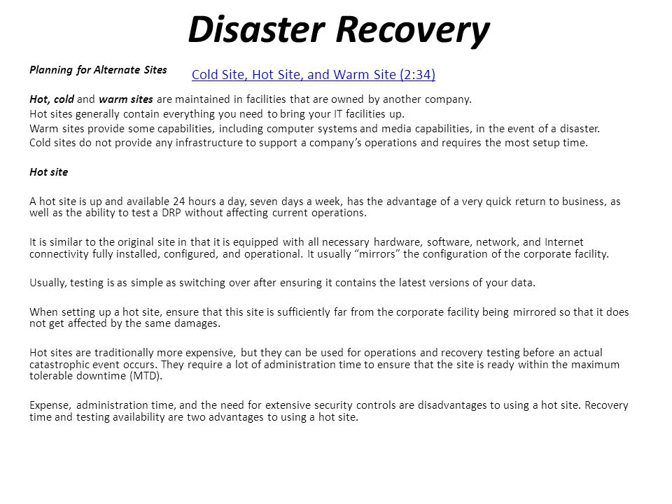 Disaster Recovery Cold Site, Hot Site, and Warm Site (2:34)