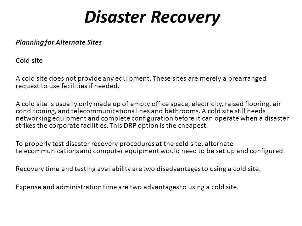 Disaster Recovery Planning for Alternate Sites Cold site