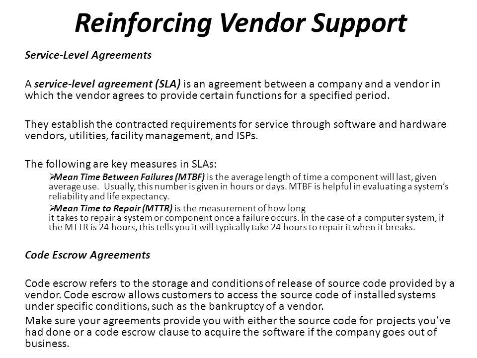 Reinforcing Vendor Support