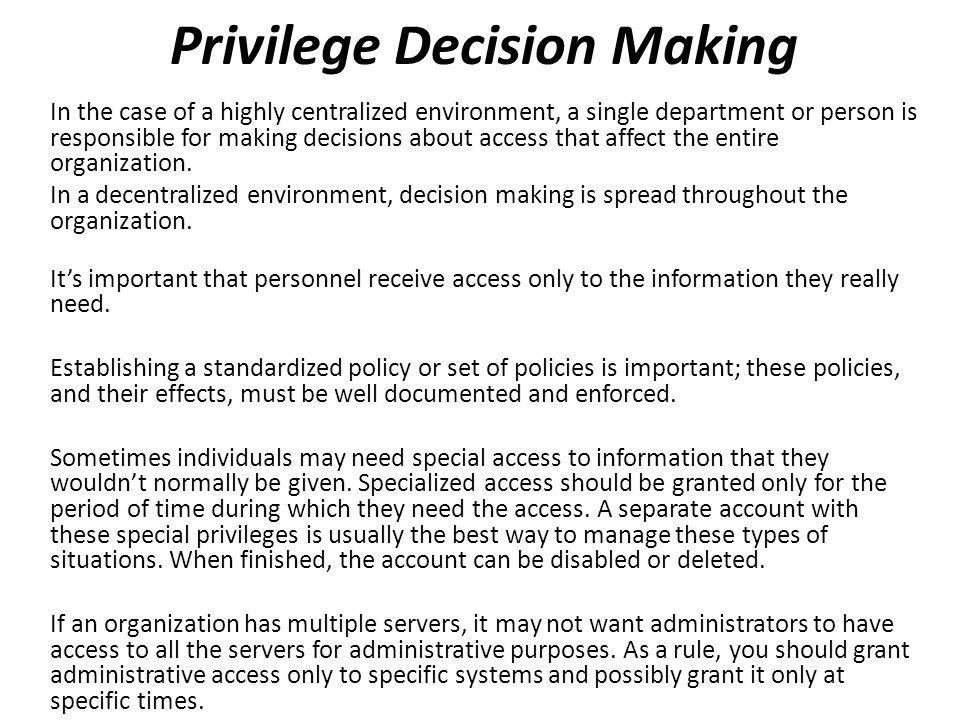 Privilege Decision Making