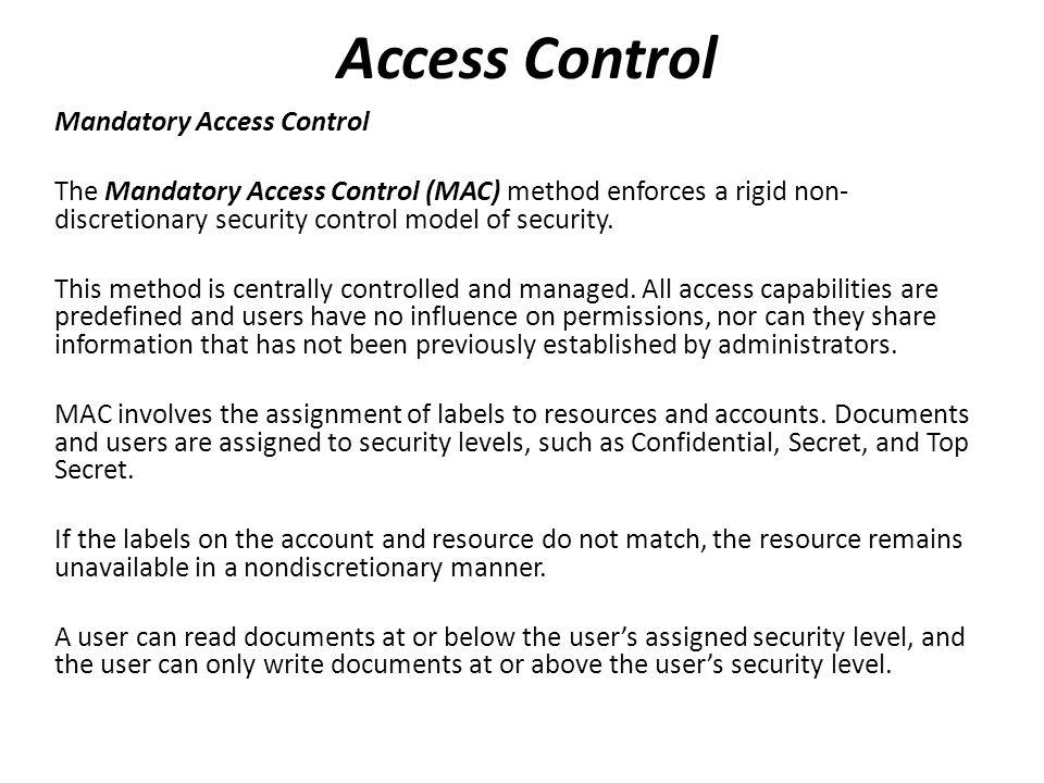 Access Control Mandatory Access Control