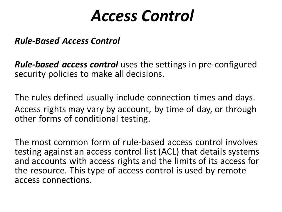 Access Control Rule-Based Access Control