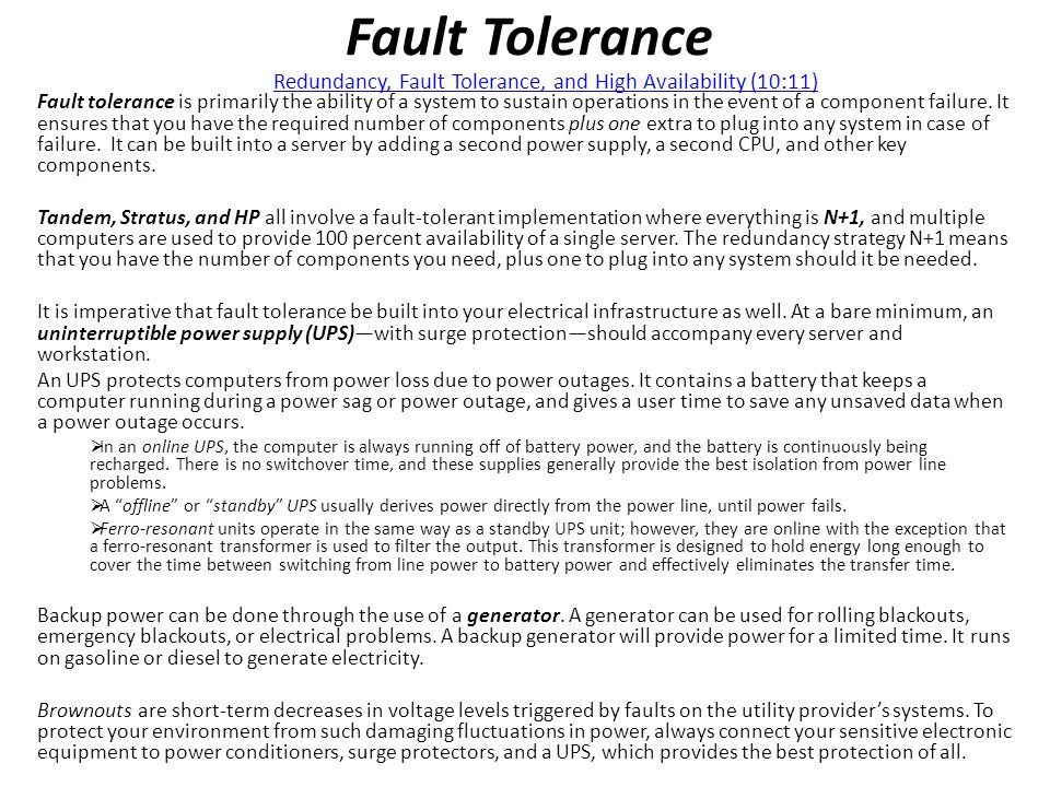 Fault Tolerance Redundancy, Fault Tolerance, and High Availability (10:11)