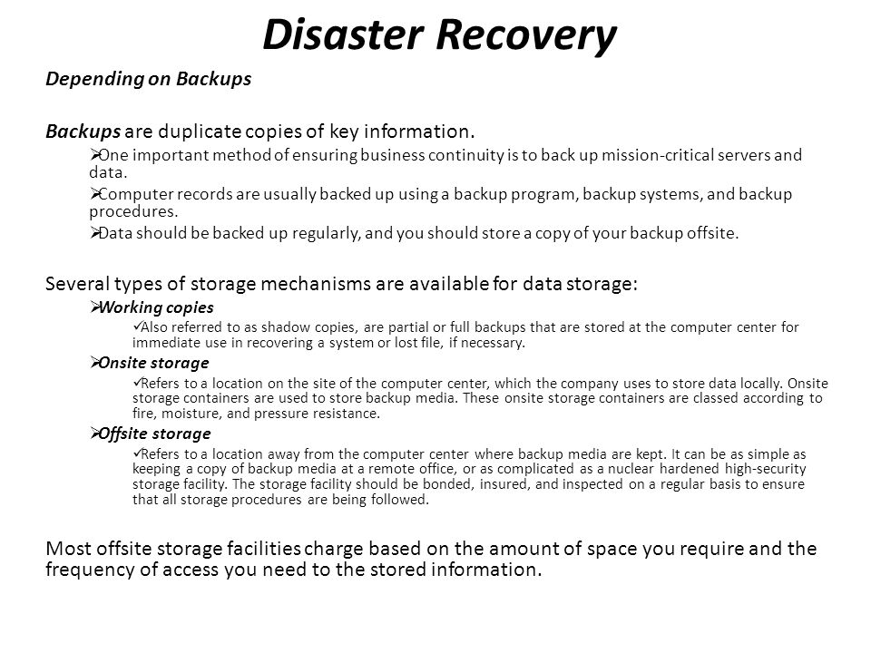 Disaster Recovery Depending on Backups