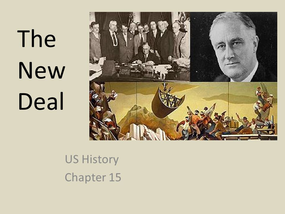 The New Deal US History Chapter 15