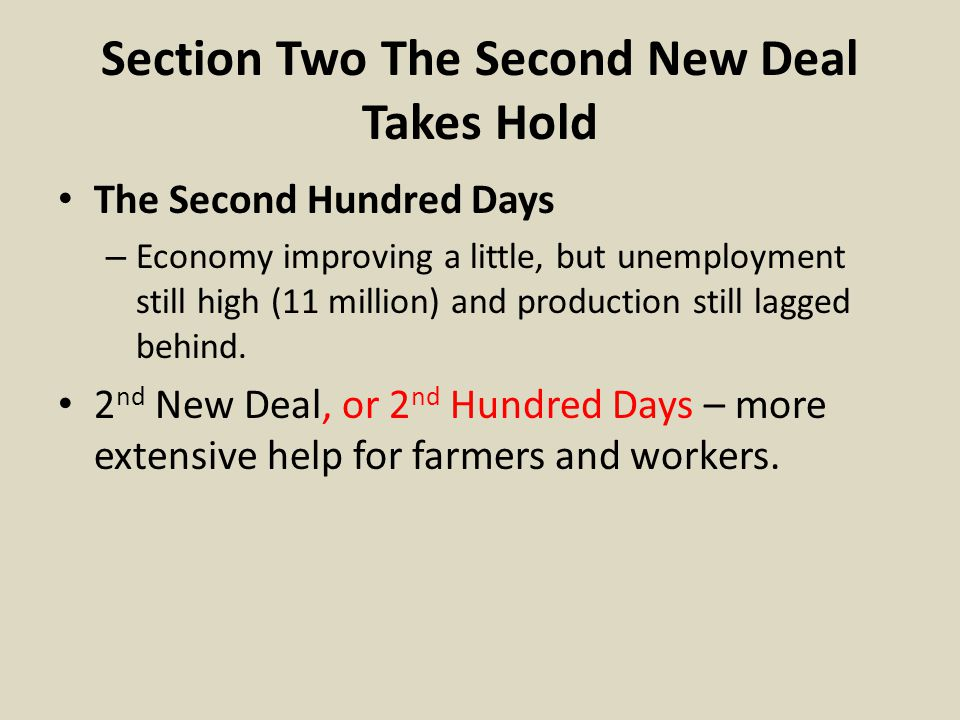 Section Two The Second New Deal Takes Hold