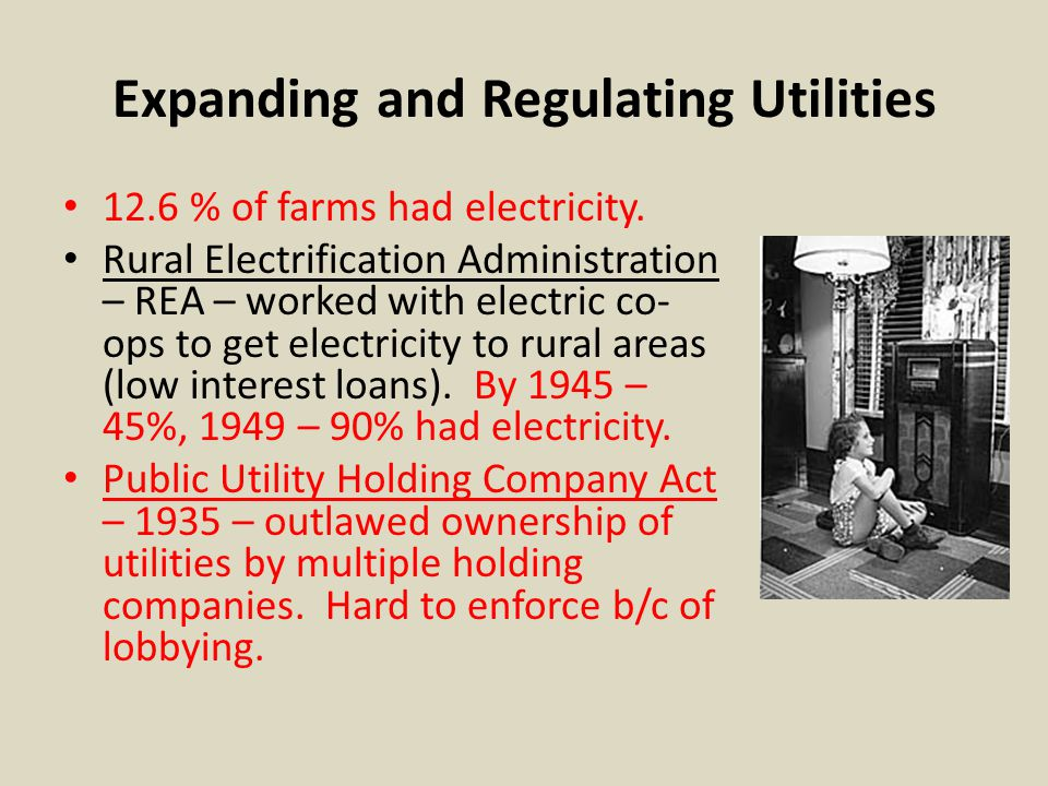 Expanding and Regulating Utilities