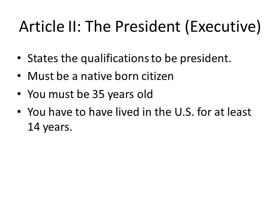 Article II: The President (Executive)