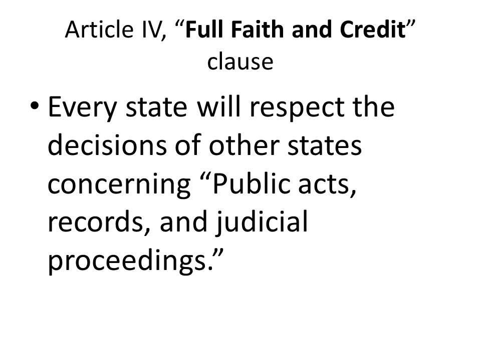 Article IV, Full Faith and Credit clause