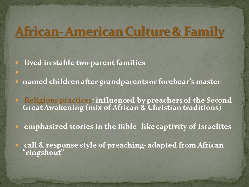 African- American Culture & Family
