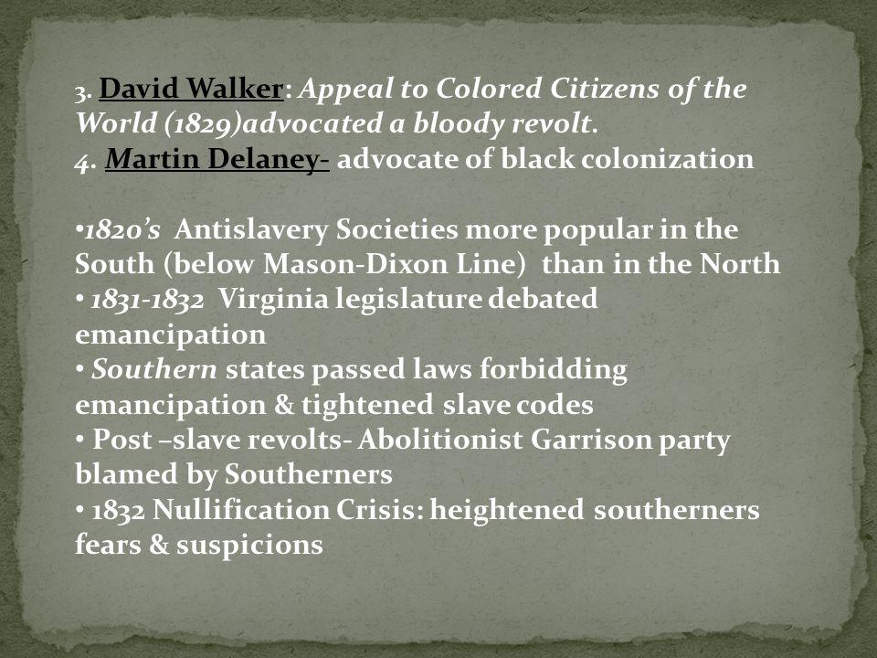 4. Martin Delaney- advocate of black colonization